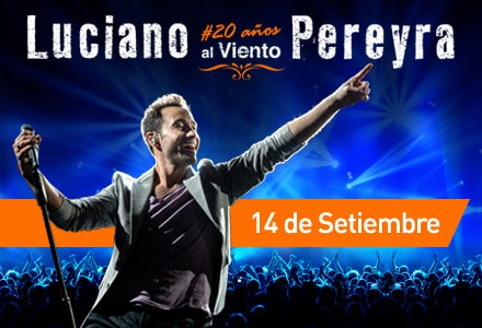 More Info for Luciano Pereyra | #20AñosAlViento