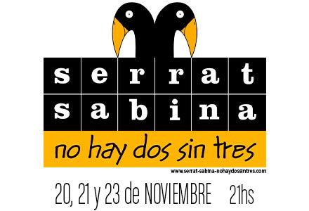 More Info for Serrat & Sabina | No hay dos sin tres